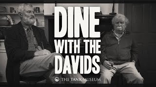 Dine with the Davids | The Tank Museum