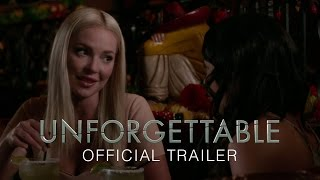 UNFORGETTABLE - OFFICIAL TRAILER [HD]