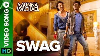 Swag - Video Song | Nawazuddin Siddiqui & Tiger Shroff | Pranaay & Brijesh Shandaliya