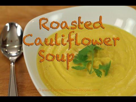 How To Make Roasted Cauliflower Soup Recipe | Rockin Robin