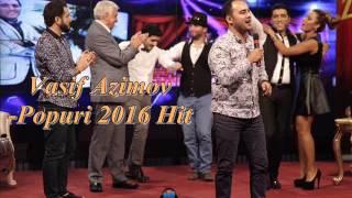 Mp3 Yüklə:http://www.share.az/gsu4gf5lk54v/-_Vasif_Azimov-Popuri_Hit_2016.mp3.html  Kanala Abunə Olun  Nicat Qara NuruLu Production