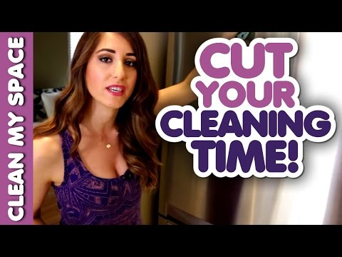 How to Cut Your Cleaning Time! (Clean My Space)