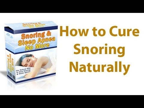 How to cure snoring naturally - Snoring No More Review