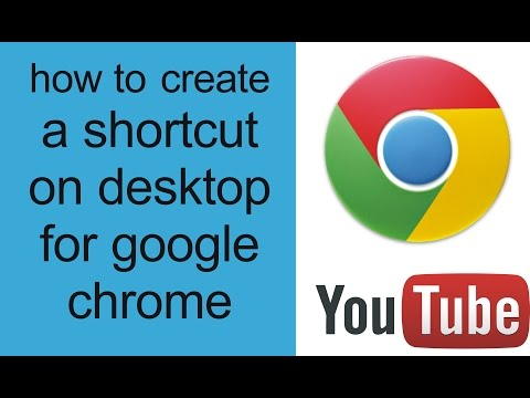 how to make a shortcut on desktop for google chrome