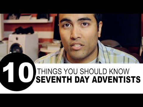10 Things You Should Know about Seventh Day Adventists