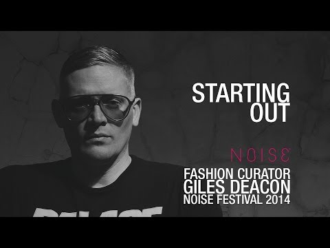 Giles Deacon: Starting Out / Getting into Fashion / Industry tips