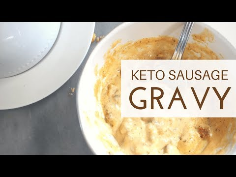 **Keto** Southern-Style Sausage Gravy   LOW CARB, HIGH FAT   PERFECT WITH KETO BISCUITS