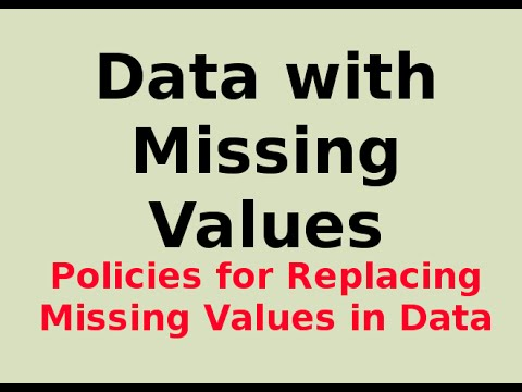 Policies for Replacing Missing Values in Data