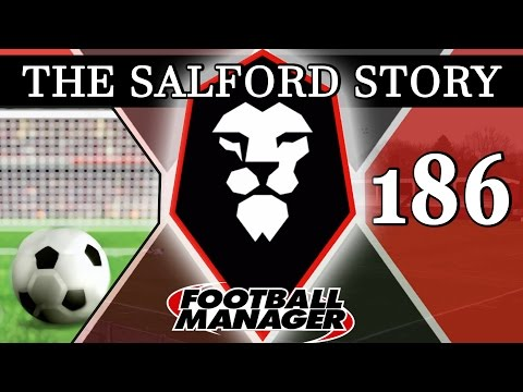 The Salford Story | Part 186 | SUPER CUP DRAMA | Football Manager 2016