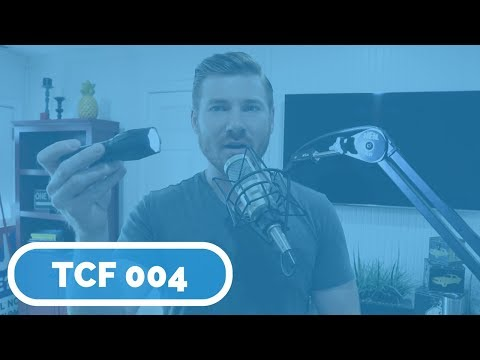 TCF 004 | Should You Consider Trade-In Offers, and The Yifeng XML T-6 1000 Lumen Flashlight