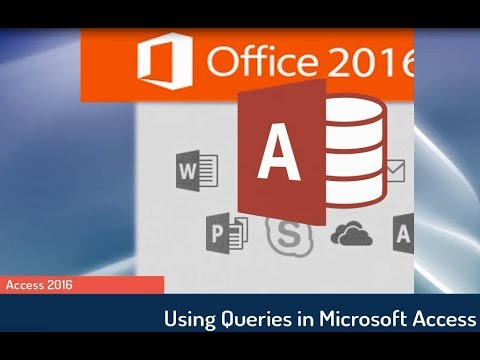 Access 2016 Tutorial: Using Queries in an Access Database (Comprehensive)
