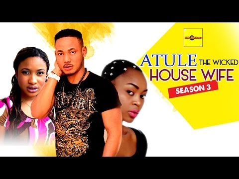 Atule The Wicked House Wife 3 - Nigerian Nollywood Movies