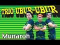 Trio Ubur-Ubur - Munaroh (mp3 Full & Lirik)
