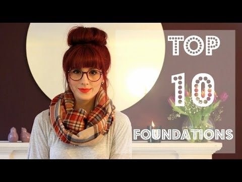 My Top 10 Foundations | Wonderful You