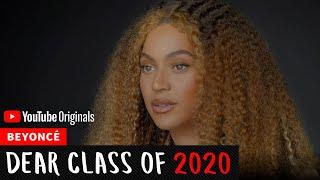 Beyoncé Commencement Speech | Dear Class Of 2020