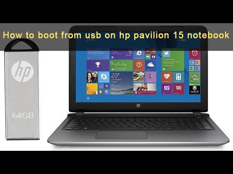 how to boot from usb on hp pavilion 15 notebook (Enable HP Laptop Boot Option)