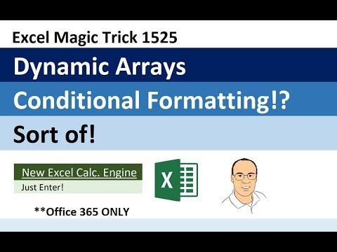 Excel Dynamic Arrays & Conditional Formatting for Spilled Arrays (Excel Magic Trick 1525)