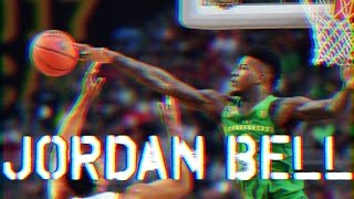 """Jordan Bell """"Man of the Year"""" Oregon March Madness Highlights 2017"""