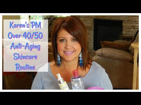 Karen's PM Over 40/50 Anti-Aging Skincare Routine | The2Orchids