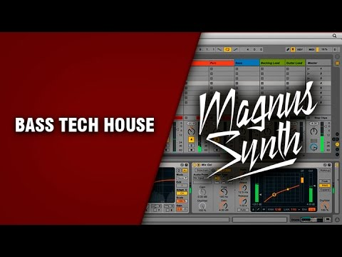 Ableton Live - Bass tech house - Magnus Synth