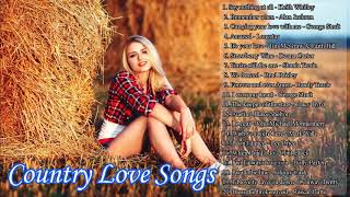 Best Classic Relaxing Country Love Songs Of All Time - Greatest Romantic Country Love Songs