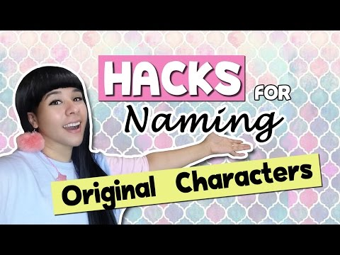 ❤ HACKS for Naming Original Characters ❤ SUPER EASY ❤ Artist Life Hacks
