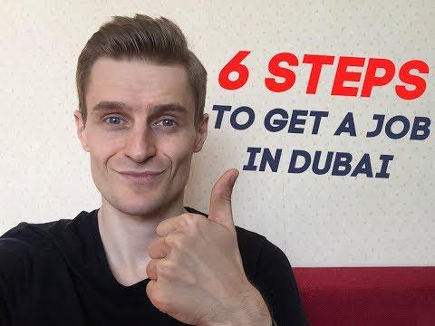Job in Dubai. 6 PROVEN STEPS TO GET A JOB IN DUBAI FAST