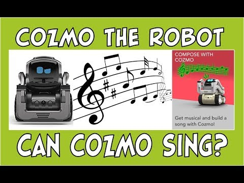 Cozmo the Robot | Can Cozmo Learn to Sing? | Episode #88 | #cozmoments