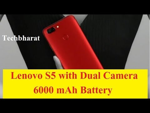 Lenovo S5 Launched with Dual Camera and 6000 mAh Battery in India