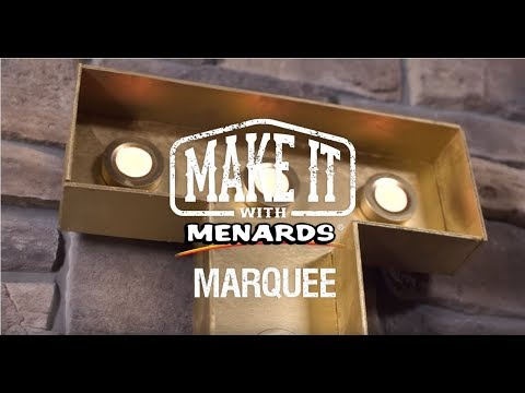 Marquee - Make It With Menards