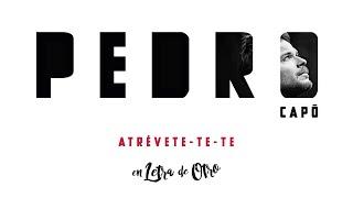 Pedro Capó - Atrévete-Te-Te (Audio)