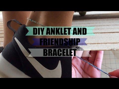 DIY FRIENDSHIP BRACELET & ANKLET; JAY SANFORD