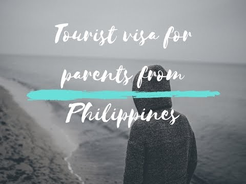 Can we get a tourist visa for parents from Philippines