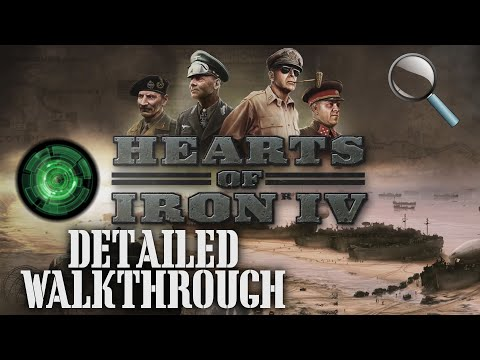 Hearts of Iron IV Full New Player Walkthrough / Guide