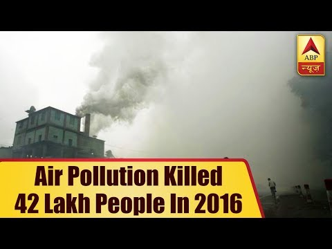World Environment Day: Air Pollution Killed 42 Lakh People In 2016 | ABP News