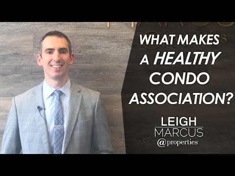 Chicago Real Estate Agent: What Makes a Healthy Condo Association?