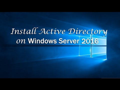 Window Server 2016: Install Active Directory Domain Services