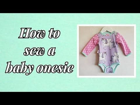 Tutorial How to sew a baby onesie. Overlock and Coverstitch or a regular sewing machine