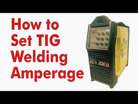 How to set TIG Welding Amperage - Kevin Caron