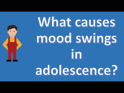 What causes mood swings in adolescence ? | Health FAQ Channel