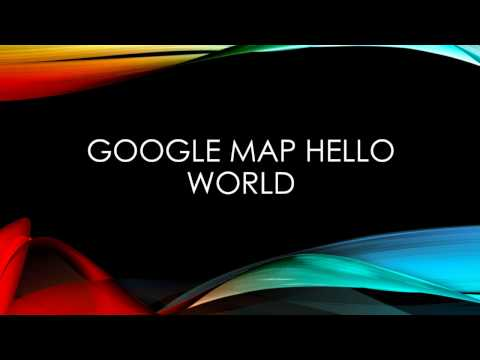 Android Tutorial: Google Map Hello World