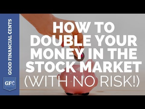 How to Double Your Money In the Stock Market (with no Risk!)
