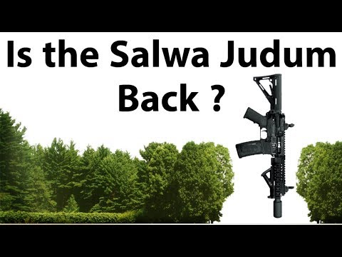 Salwa Judum - Is it back in Chhattisgarh - Know what is Bastariya Battalion - Current Affairs 2018