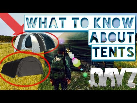 What to Know About TENTS ~ Dayz Standalone 2017 + Locations
