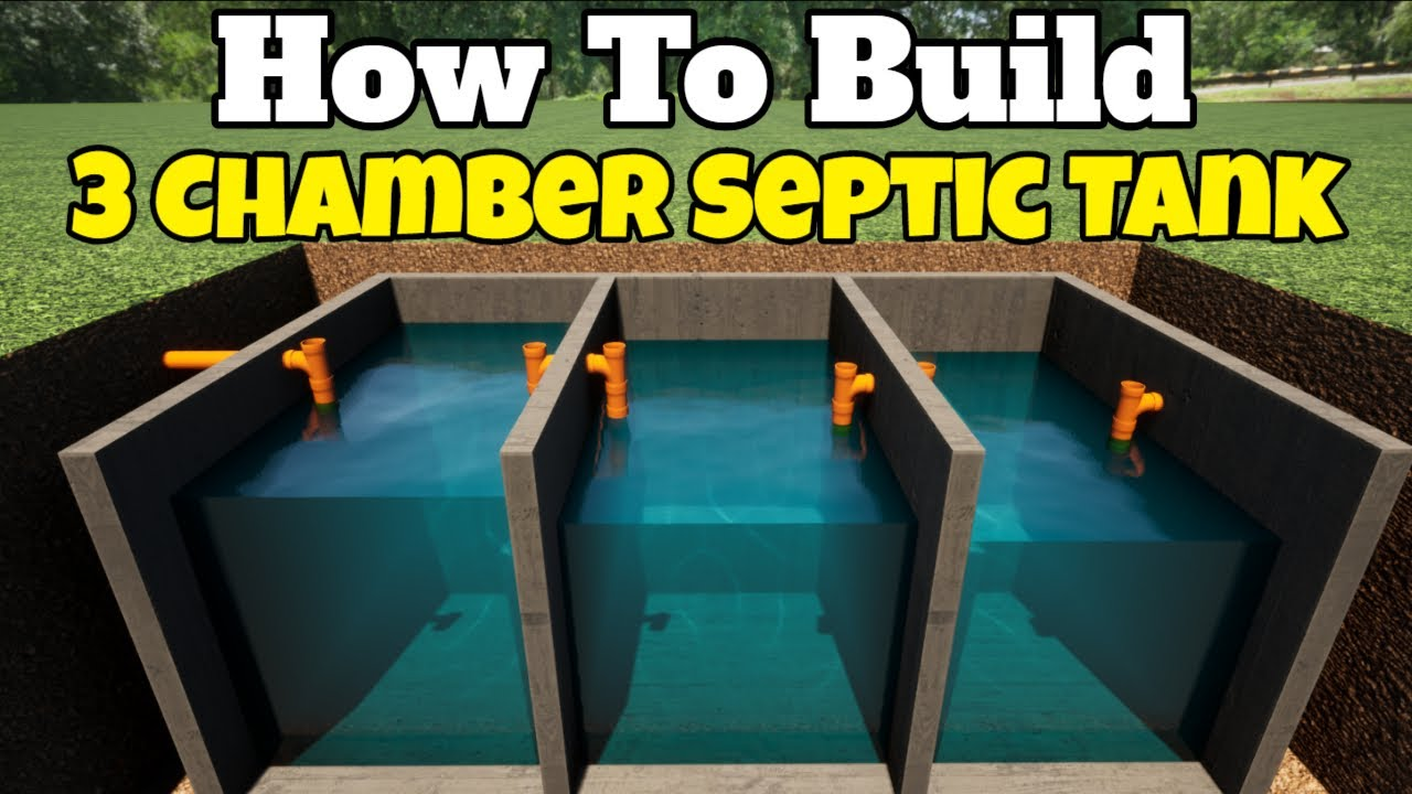how to build a 3 chamber septic tank