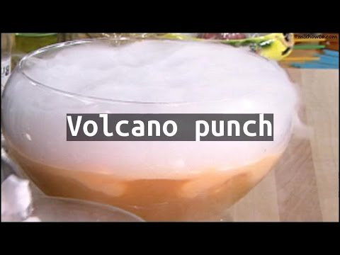 Recipe Volcano punch