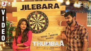 Thumbaa - Jilebara Lyric (Tamil) | Vivek - Mervin | Darshan | Harish Ram LH