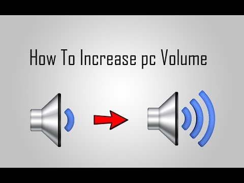 How To Increase The Maximum Volume In pc