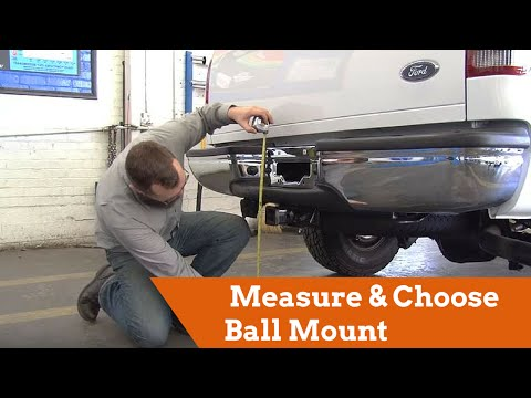 Measuring and Choosing the Correct Ball Mount