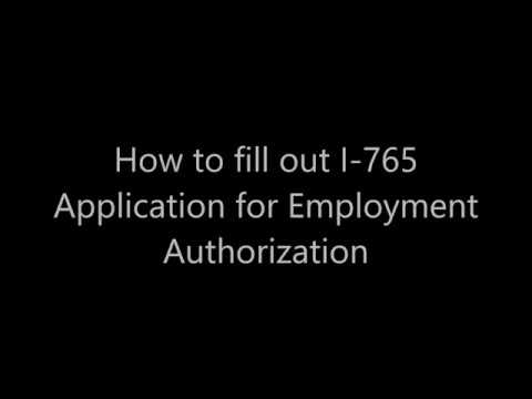 How to Fill out I-765 Application for Employment Authorization